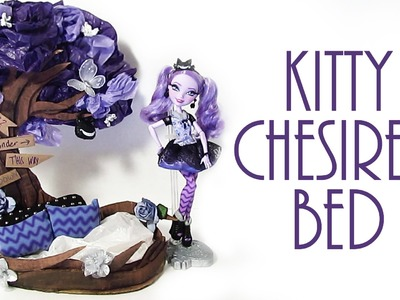How to make Kitty Cheshire's Bed [EVER AFTER HIGH]