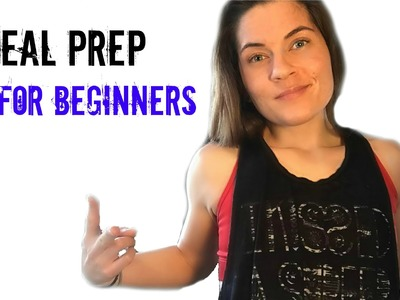 Meal Prep for Beginners in Fitness and Weight loss