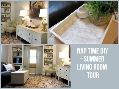 NAP TIME DIY + Summer Living Room Tour