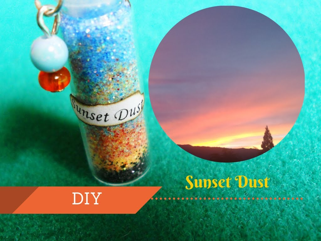 Sunset Dust ☼ Bottle Charm ≘ How to - Tutorial