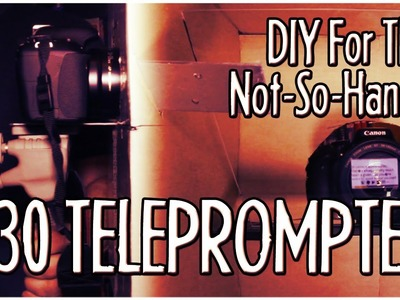 DIY For The Not-So-Handy - $30 Teleprompter for Smartphones + A Bonus Cheaper Prompter! : FRIDAY 101