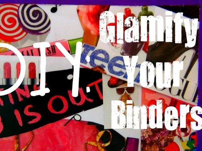DIY: Glamify Your Binders!