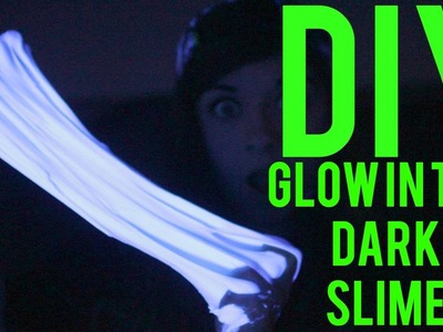DIY GLOW IN THE DARK SLIME! NO BORAX OR STARCH | DIY Halloween 2015