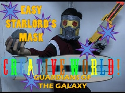 Easy D.I.Y. STARLORD'S MASK! - Creative World!