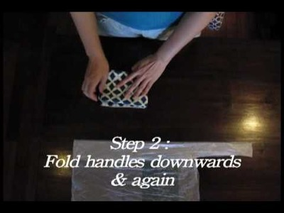Folding the Fabric Fantastic Bag in 3 Simple Steps