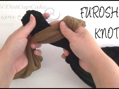 How to Tie & Untie Furoshiki Knot - Tutorial