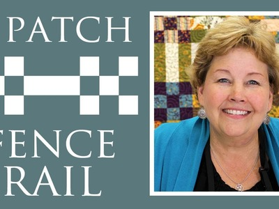 Nine Patch + Fence Rail Quilt: Easy Quilting Tutorial with Jenny Doan of Missouri Star Quilt Co