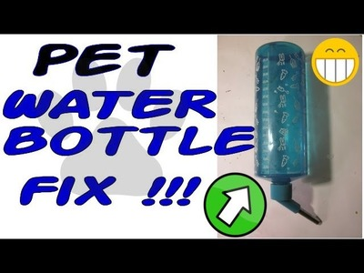 Pet Water Bottle Fix! DIY