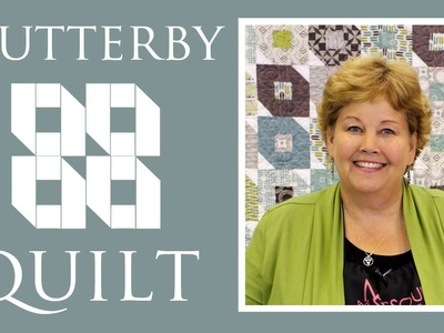 The Flutterby Quilt: Easy Quilting Project with Jenny Doan of Missouri Star Quilt Co