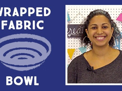 Wrapped Fabric Bowl: Easy Sewing Craft with Vanessa of Crafty Gemini Creates