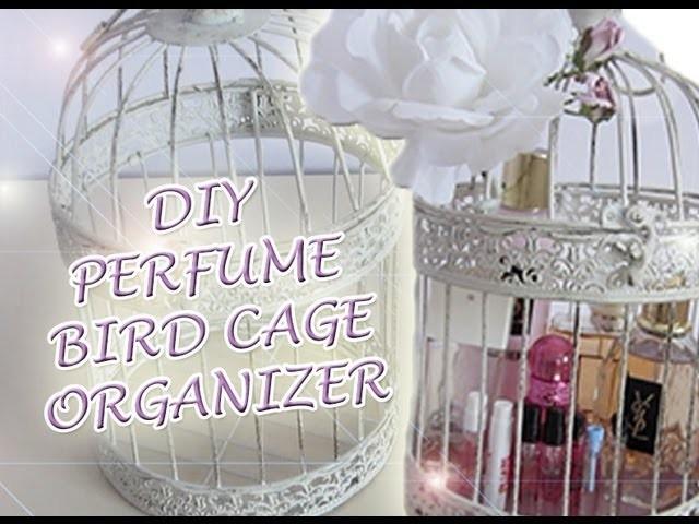 DIY Perfume Bird Cage Organizer