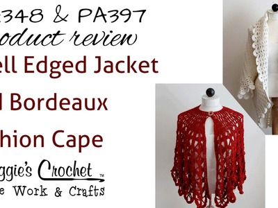 Shell Edged Jacket Product Review PA348 And Bordeaux Fashion Cape Product Review PA397