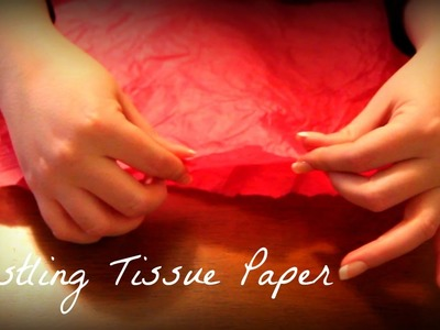 ••• ASMR Rustling Tissue Paper for 10-Minute Tingles •••