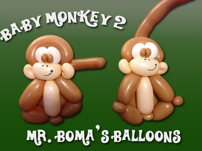 Baby Monkey #2 Balloon Animal Tutorial (Balloon Twisting and Modeling #11.3)