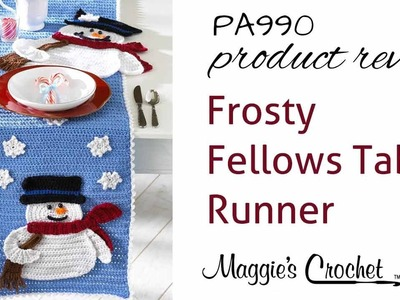 Frosty Fellows Table Runner Crochet Pattern Product Review PA990