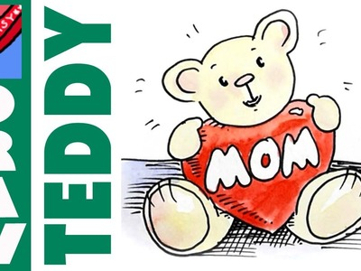 How to Draw Teddy Loves Mom - for Mothers Day