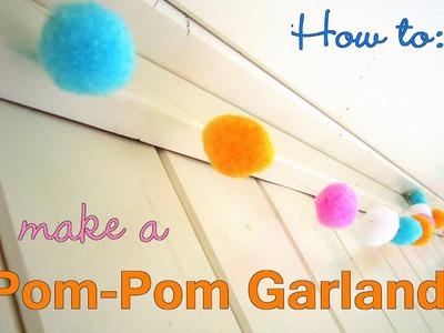 How to Make a Pom Pom Garland