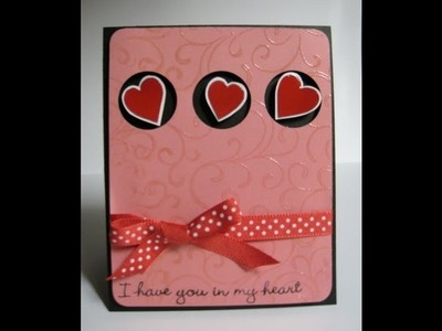 I have you in my heart Valentine's card - Natalie's Creations