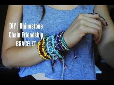 DIY| Rhinestone Chain Friendship Bracelet