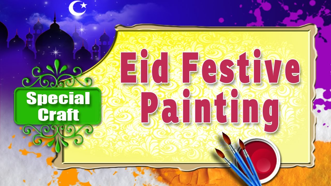 Eid Special Painting For Kids Art And Craft Ideas