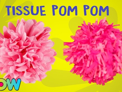 How To Make Tissue Pom Pom | Tissue Pom Pom DIY Tutorial | WOW Juniors
