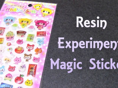 Resin Experiment: Magic Stickers