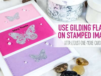 Use Gilding Flakes to Sparkle Up Your Card