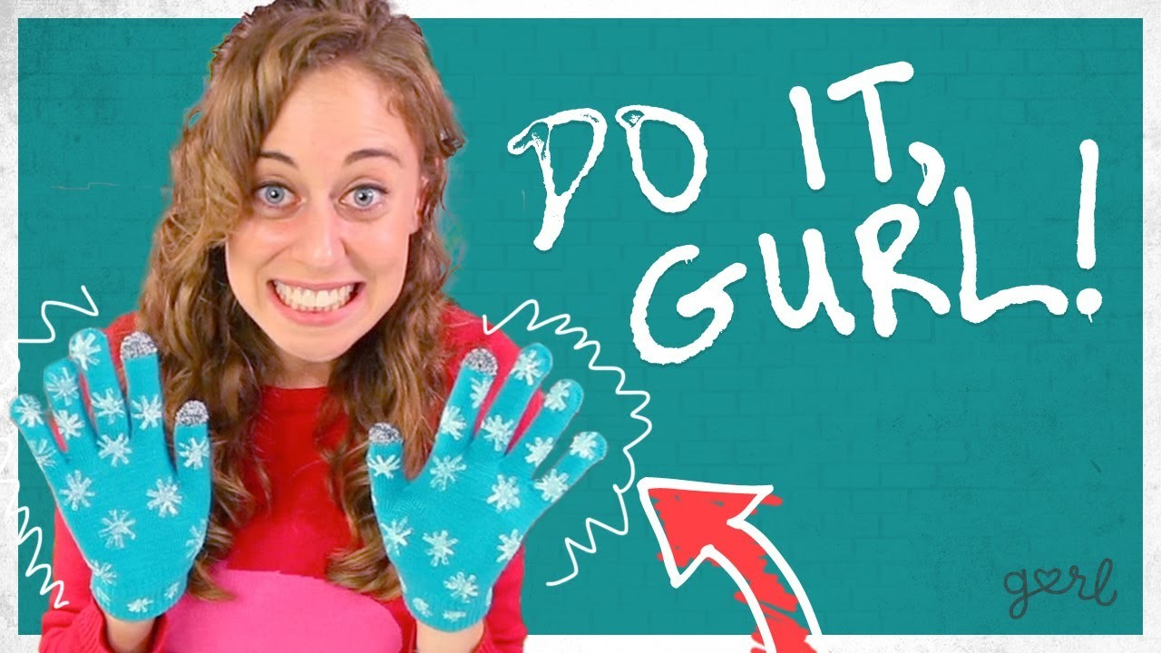Do It, Gurl - Gloves With A Personalized Print
