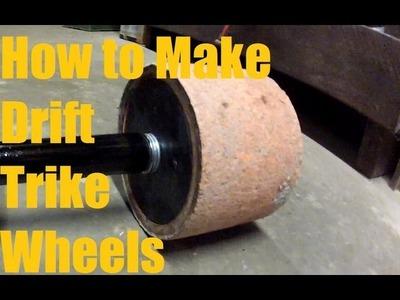How to make drift trike wheels