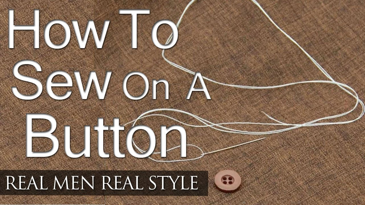 How To Sew On A Button - 5 Simple Steps - Man's Guide To Sewing Buttons On Shirts Jackets Trousers