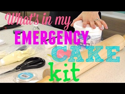 What's in my emergency cake kit? - CAKE STYLE