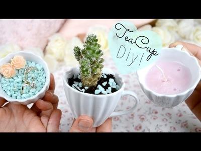 3 Easy DIYs using a Tea Cup!