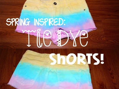 DIY | Spring.Summer Inspired Tie Dye Shorts! (Collab with Nicole Elise)