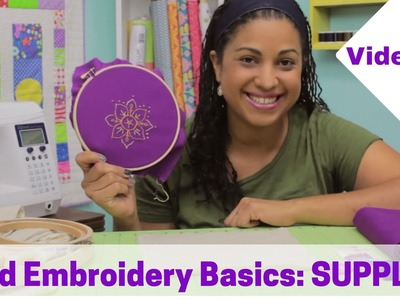 Hand Embroidery Basics- SUPPLIES: Video #1