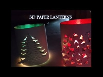 Handmade 3D Paper Lanterns Decoration Idea - DIY