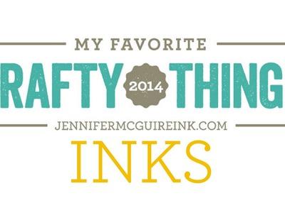 My Favorite Crafty Things 2014 - Inks