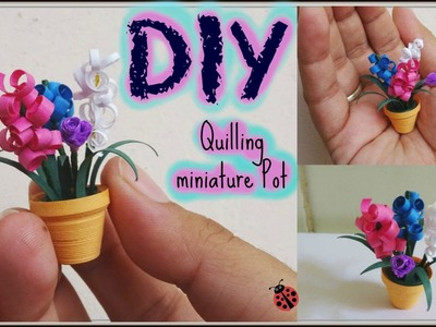 Quilling miniature flower pot in 3d, diy