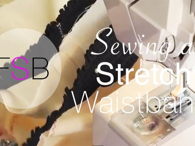 Sewing a Stretch Waistband
