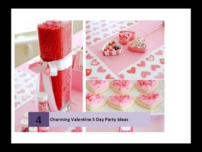 Charming Valentine'S Day Party Ideas