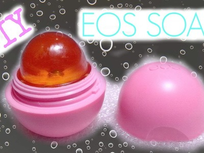 DIY: EOS Soap! Easy Tutorial!