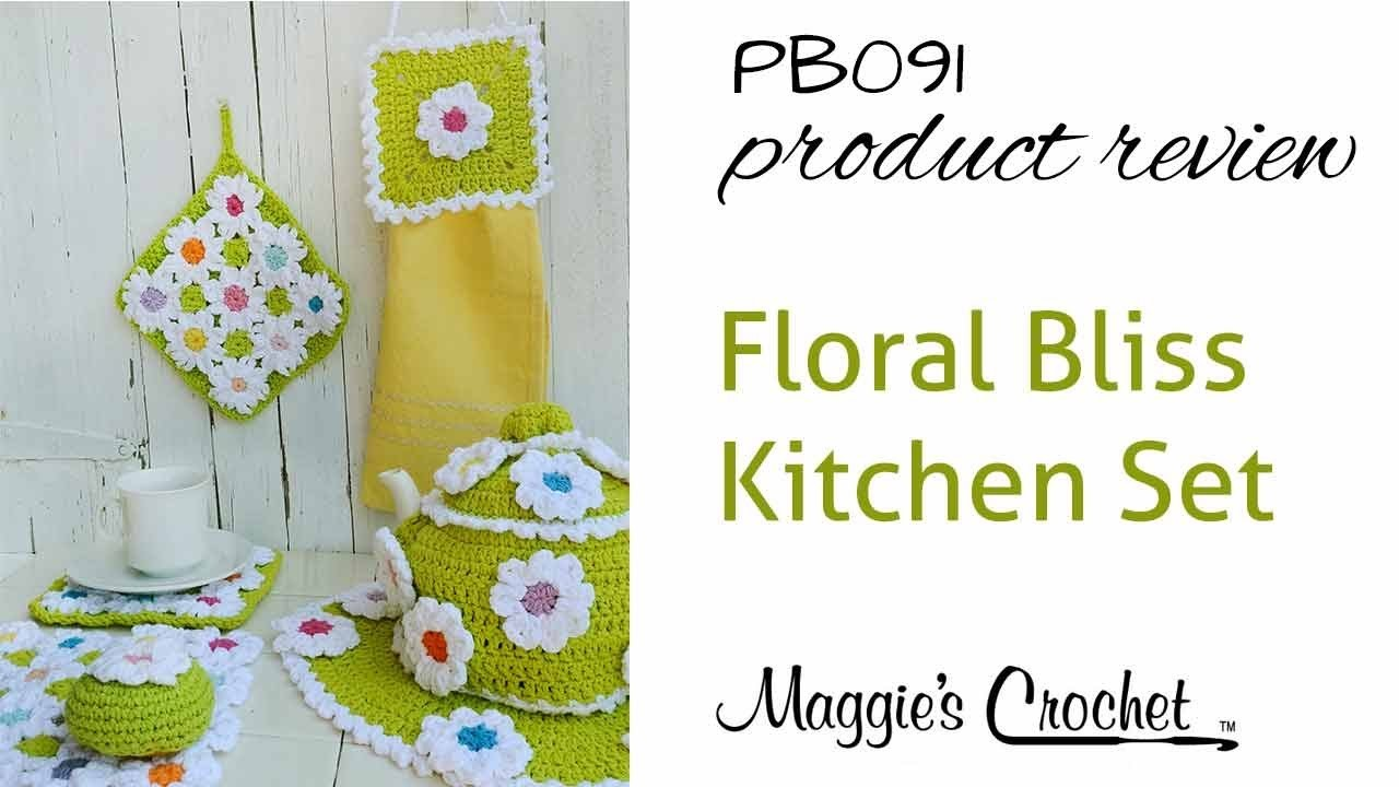 Floral Bliss Kitchen Set Crochet Pattern Product Review PB091