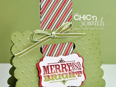 12 Days of Christmas #3 Merry & Bright Treat Holder