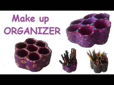DIY Make up or pencil organizer - Recycle eggholder