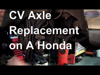 How to Replace an Axle Shaft ( CV Joint, Half Shaft) Honda Accord