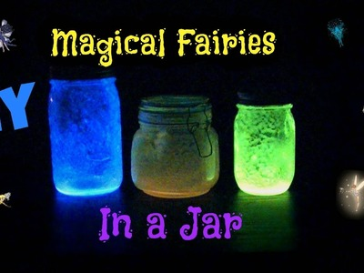 Magical Fairies in a Jar!