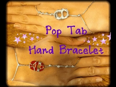 Pop Tab Hand Bracelet Tutorial