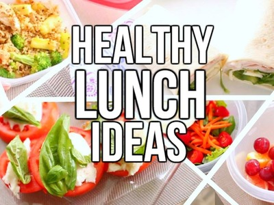Quick & Easy Healthy Lunch Ideas for Back to School | Courtney Lundquist