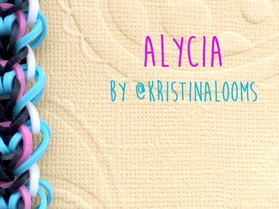 Rainbow Loom Bands Tutorial Alycia Bracelet by @KristinaLooms