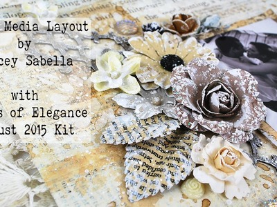 Scraps of Elegance August 2015 Kit ~ DIY Mixed Media Wedding Layout by Tracey Sabella, Prima