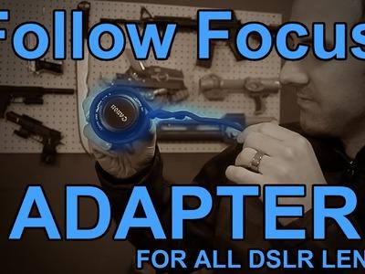 $6 DIY Follow Focus Adapter for All DSLR Lenses